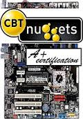 CBT Nuggets CompTIA A+ 220-801 and 220-802